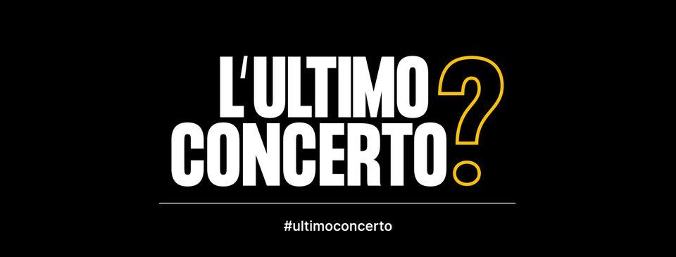 L'ULTIMO CONCERTO: domani l'evento organizzato da 130 Live Club italiani