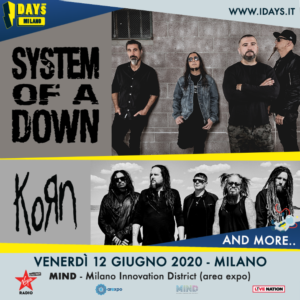 I-DAYS 2020: System of a Down + Korn!