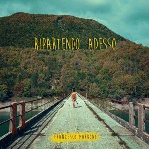 Francesco Morrone - Ripartendo adesso (Honiro, 2019) di Mr. Wolf