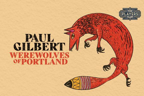 PAUL GILBERT: Werewolves of Portland